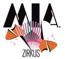 Zirkus/Mia.