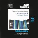 Edición Crítica: Tango Contemporaneo/Astor Piazzolla y su Nuevo Octeto