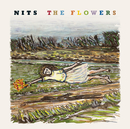 The Flowers/Nits