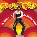 Lo Mejor De Mi Repertorio/Carlitos Bala