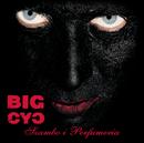 Szambo i Perfumeria/Big Cyc