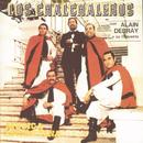 Los Chalchaleros Con Alain Debray/Los Chalchaleros
