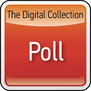 The Digital Collection/Poll