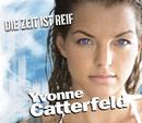 Die Zeit ist reif/Yvonne Catterfeld