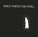 Bleeding Light/Holy Ghost Revival