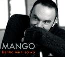 Dentro me ti scrivo/Mango