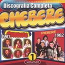 Chebere Discografía Completa Volumen 1/Chebere