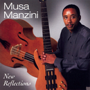 New Reflections/Musa Manzini