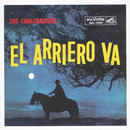 El Arriero Va/Los Chalchaleros