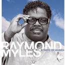 A Taste Of Heaven/Raymond Myles