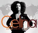 Eine Welt ohne dich - Teil 2/Celina