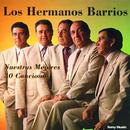 Nuestras Mejores 30 Canciones/Los Hermanos Barrios
