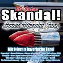 Skandal! Wir feiern a bayerische Band/30 Jahre Spider Murphy Gang