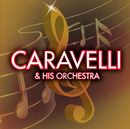 Caravelli & His Orchestra/Caravelli
