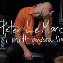 I mitt andra liv/Peter LeMarc