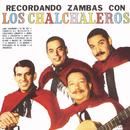 Recordando Zambas Con Los Chalchaleros/Los Chalchaleros