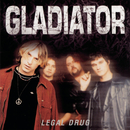 Legal Drug/Gladiator