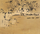 Save The Year/The Tenderfoot