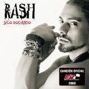 Sigo Rodando/Rash