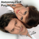 Ketten/Zsolt Homonnay és Lilla Polyák