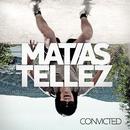 Convicted/Matias Tellez