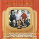 Musiikkia Suomalaisiin TV-Sarjoihin 2/Johnny Lee Michaels