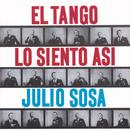 El Tango Lo Siento Así/Julio Sosa