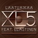 Laatuaikaa feat.Elastinen/XL5