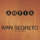 Ampia (radio edit)/Ivan Segreto