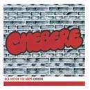 Chebere - RCA Victor 100 Años/Chebere