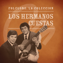 Folclore - La Colección - Los Hermanos Cuestas/Los Hermanos Cuestas