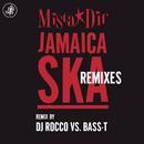 Jamaica Ska (DJ Rocco vs. Bass-TJump mix)/Mista Dif
