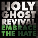 Embrace the Hate/ Angel of Death of My Dreams Pt. 2/Holy Ghost Revival