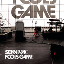 Fools Game/Sean Mac