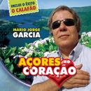 Açores No Coraçao/Mario Jorge Garcia