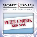 Ked spis (Album Version)/Peter Cmorik