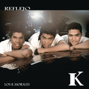 Reflejo/Los K Morales