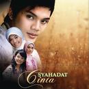 Syahadat Cinta/Syahadat Cinta (Original Soundtrack)