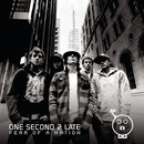 Fear Of A Nation/One Second 2 Late