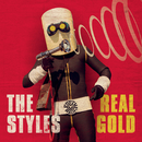 Real Gold/The Styles