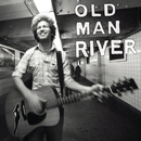 Believe It/Old Man River