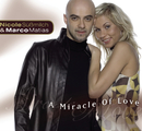 A Miracle Of Love/Nicole Süßmilch & Marco Matias