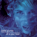 All In Your Head/Isabel Guzman
