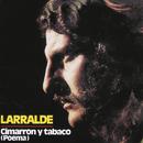 Herencia: Cimarrón Y Tabaco/Jose Larralde