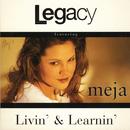 Livin' & Learnin'/Legacy of Sound