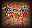 Ma Dai (radio edit)/Tormento
