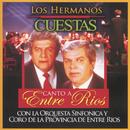 Canto A Entre Ríos/Los Hermanos Cuestas