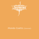 Mondo Coatto (Coconut)/Jasmine