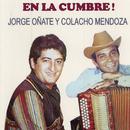 En La Cumbre.!/Jorge Oñate & Colacho Mendoza