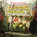 Liburan Seru/Liburan Seru (Original Soundtrack)